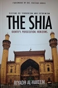 The Shia: Identity. Persecution. Horizons.