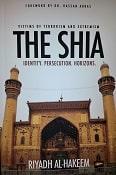 The Shia: Identity. Persecution. Horizons.